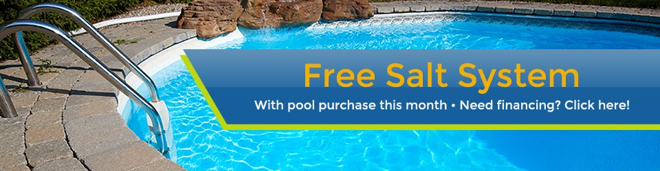 Free Salt System with Pool Purchase